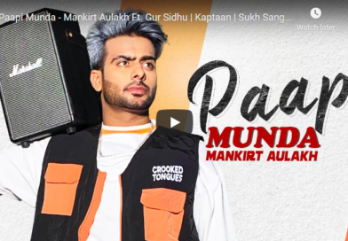 Paapi Munda – Lyrics Meaning in Hindi – Mankirt Aulakh ft. Gur Sidhu