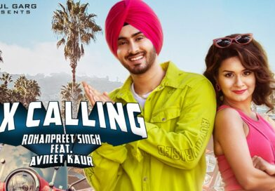 Ex Calling – Lyrics Meaning in English – Rohanpreet, Neha Kakkar Ft Avneet Kaur