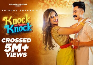 Knock Knock – Lyrics Meaning in Hindi – Anirudh Sharma Ft. Nagma