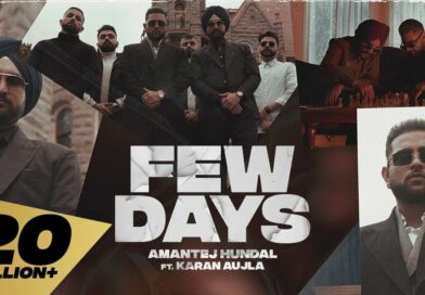 Few Days – Lyrics Meaning in Hindi – Amantej Hundal ft. Karan Aujla