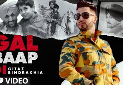 Gal Baap Di – Lyrics Meaning in English – Gitaz Bindrakhia